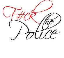 Fuck The Police Text Logo by Style-O-Mat