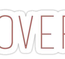 Lust Over Love Sticker