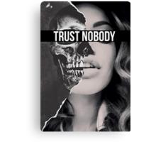 TRUST NOBODY Canvas Print