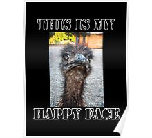 This Is My Happy Face Poster