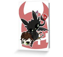 Toothless and Hiccup Greeting Card