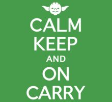 Star Wars Yoda Calm Keep And On Carry by DeepFriedArt