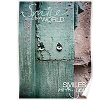 Smile and the World Smiles With You Poster