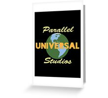 Parallel Universal Studios  Greeting Card