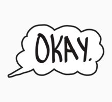 "The Fault in Our Stars shirt traditional ""okay"" by Eric  loya"