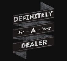 Definitely not a drug dealer by SixPixeldesign