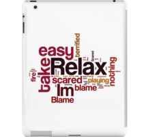 Relax Take It Easy By Mika iPad Case/Skin