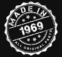 MADE IN 1969 ALL ORIGINAL PARTS by smrdesign