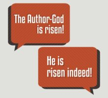 The Author-God is Risen by onthelosingside