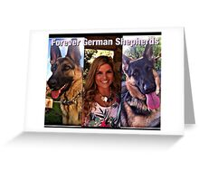 Forever German Shepherds Greeting Card