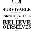 John Green Quote Poster - Awful things are survivable  by Alexandrico