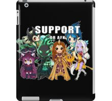 Support or AFK - League of Legends chibi t-shirt iPad Case/Skin
