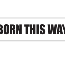 Born This Way Logo Sticker