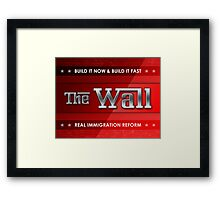 Build The Wall Framed Print