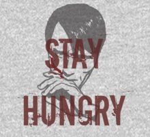 Stay Hungry - Hannibal by FandomizedRose