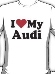 I Heart Love My Audi T-Shirt