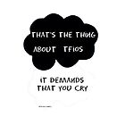 TFIOS That's the thing about TFIOS it demands that you cry by Beth McConnell