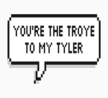 You're The Troye To My Tyler by oliviatbh