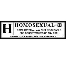 homosexual warning label Photographic Print