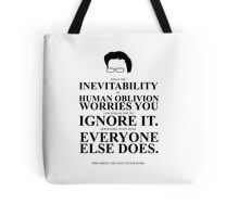 John Green Quote Poster - Inevitability of human oblivion  Tote Bag