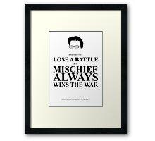 John Green Quote Poster - Mischief always wins the war  Framed Print