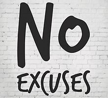 Motivational Art, Fitness Motivation, No excuses by inspirational4u