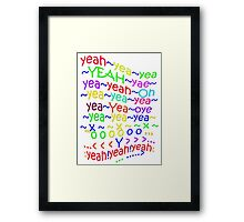 YeahYEAHyeah - products Framed Print
