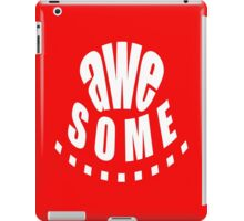 AWEsome - products iPad Case/Skin