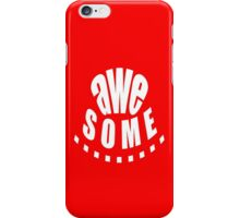 AWEsome - products iPhone Case/Skin
