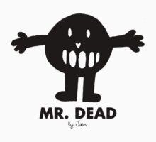 Mr. Dead by Jæn ∞