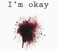 Bullet Wound - I'm Okay by dobiegerl