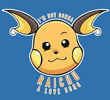 PokéPun - 'Not Gonna Raichu A Love Song' by Alex Clark
