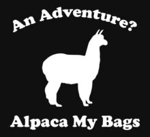 An Adventure? Alpaca My Bags. by DesignFactoryD