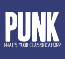 What's Your Classification? | Punk by HappyThreads