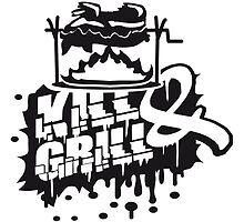 Kill & Grill Barbecue Graffiti by Style-O-Mat
