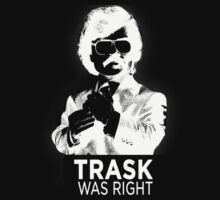 Trask Was Right by Jawiin