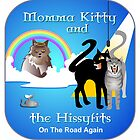 Momma Kitty and The Hissyfitters by Patricia Howitt