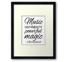 Music is Powerful Magic - AG Framed Print