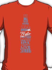 Live Strong - aqua T-Shirt