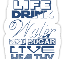Live Strong - water Sticker