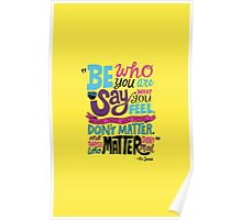 Be Who You Are Vibrantly Poster