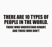 There Are 10 Types Of People by DesignFactoryD