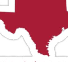 Bama Fan in Texas Sticker