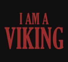 I Am A Viking by DesignFactoryD