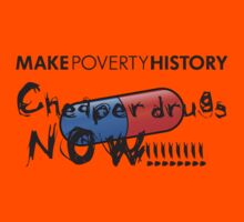Make Poverty History - Cheaper Drugs Now by Buleste