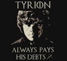 Tyrion always pays his debts by RedLemon