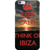 Keep calm think and think of Ibiza iPhone Case/Skin