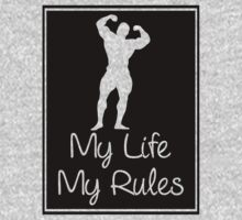 My Life My Rules by refreshdesign