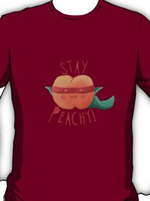 stay peachy  T-Shirt