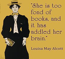 Louisa May Alcott Quote for Women Readers by deborahsmith